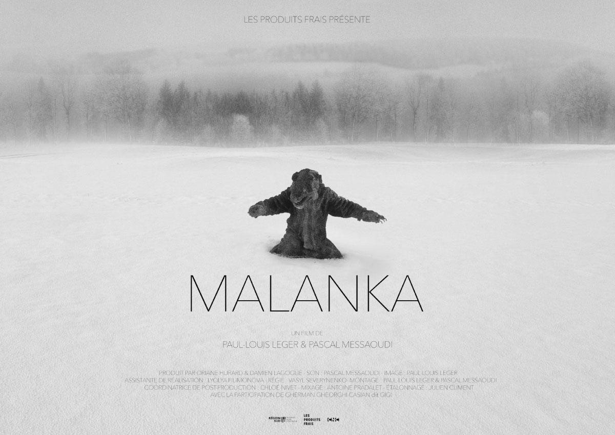 Malanka Réalisation Paul-Louis Leger & Pascal Messaoudi